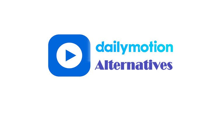 Dailymotion Alternatives: 10 Best Free Video Streaming Sites of 2019