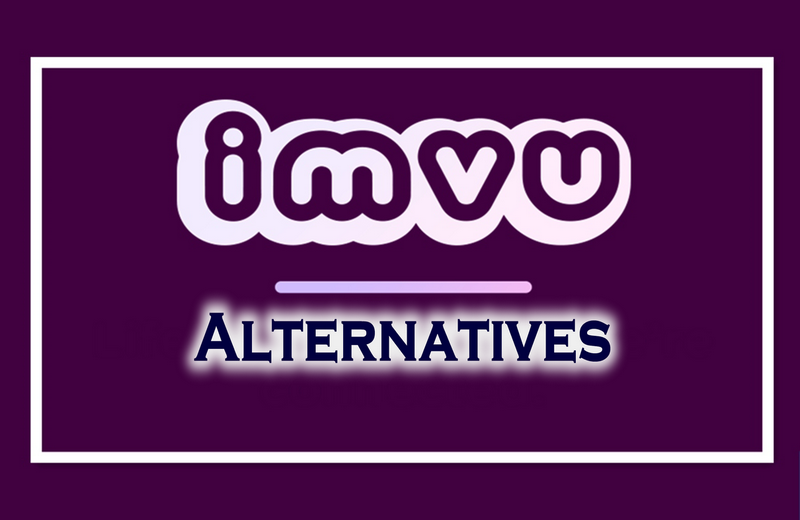 10 Best virtual world games like IMVU 2019: IMVU Alternatives