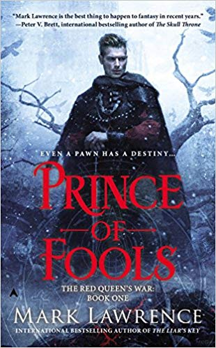 The Red Queen's War series by Mark Lawrence