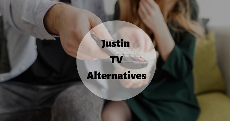 Justin TV Alternatives