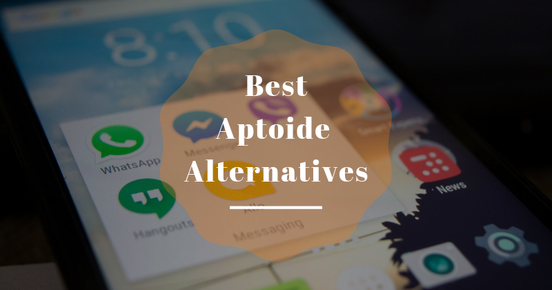 Best Aptoide Alternatives