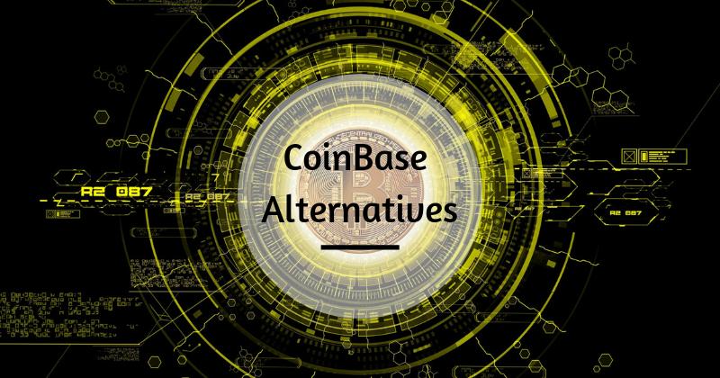 Best CoinBase Alternatives