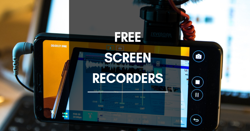 Free Screen Recorders for Windows and Mac