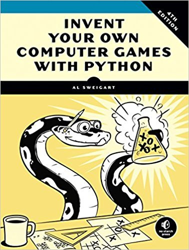 Invent Your Own Computer Games Using Python