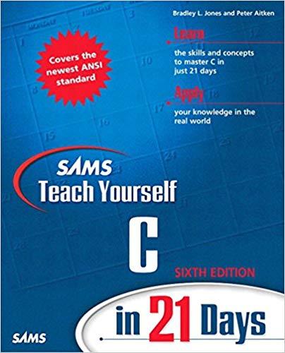 Sams - Teach Yourself C in 21 Days (6th Edition)