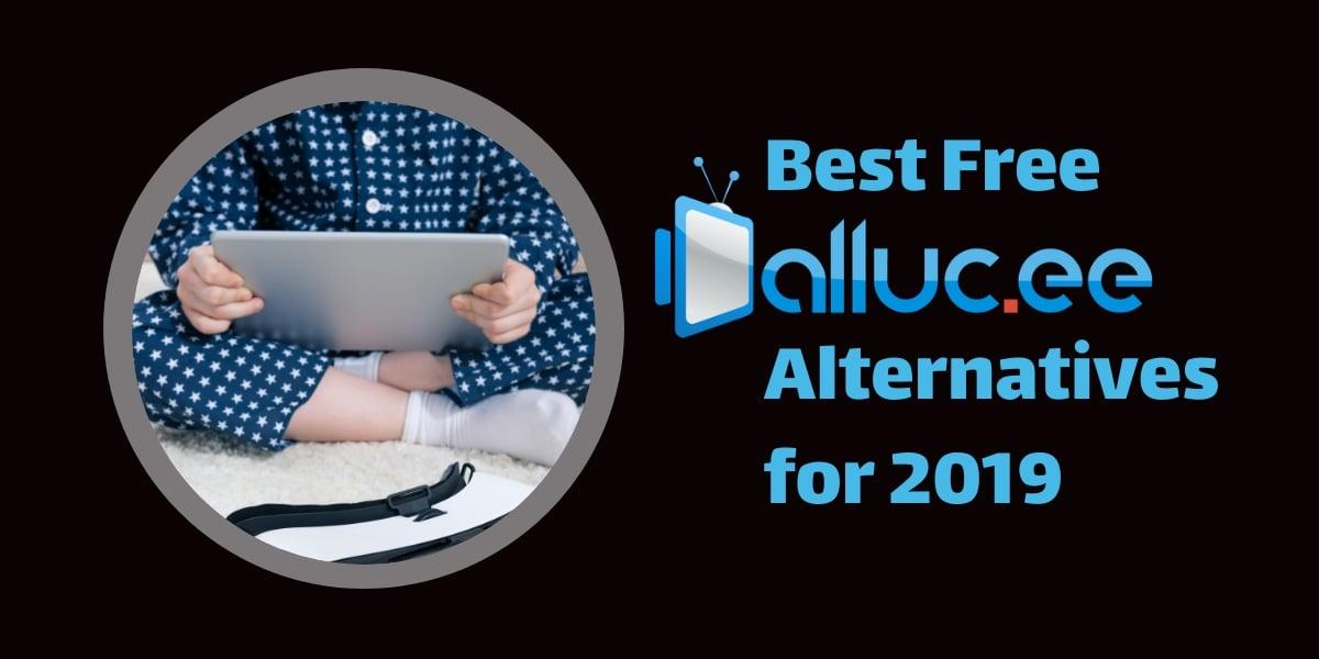 2019 alluc alternatives