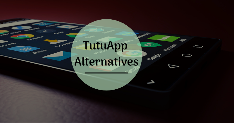Top TutuApp alternatives