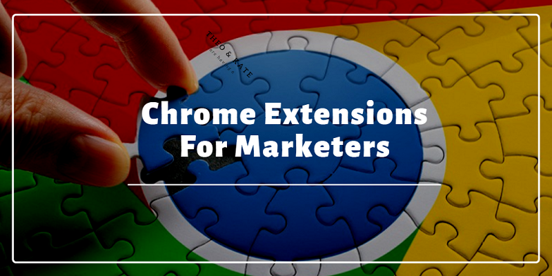 Chrome Extensions for Marketing