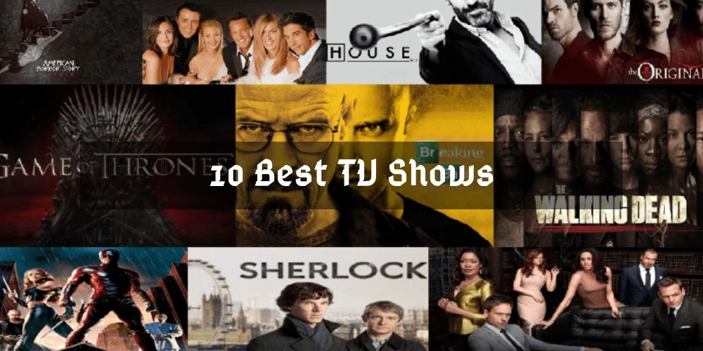 10 Best TV Shows