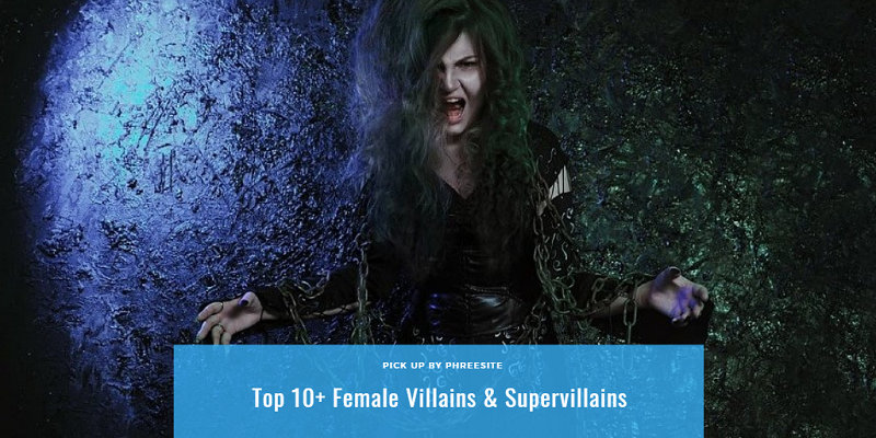 Best Female Villains