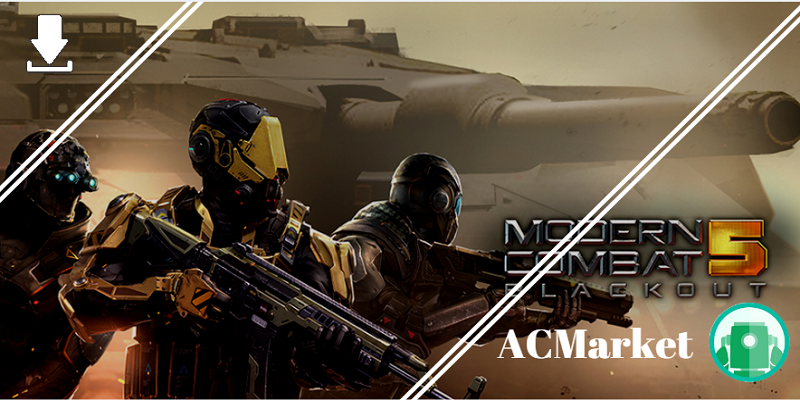 Download Modern Combat 5 by ACMarket
