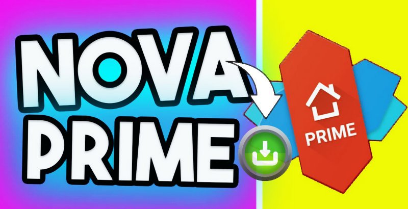 Download nova launcher prime
