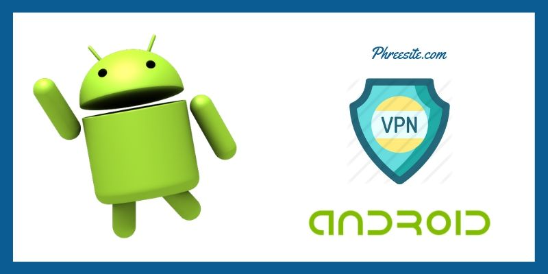 Vpn for Andriod