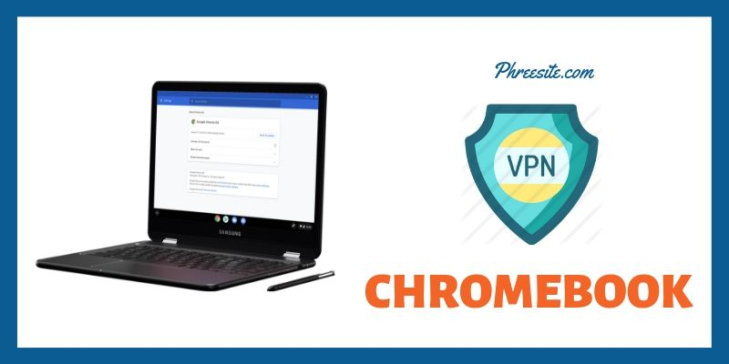 Top Chromebook vpn