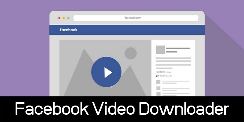 Facebook Video Downloaders