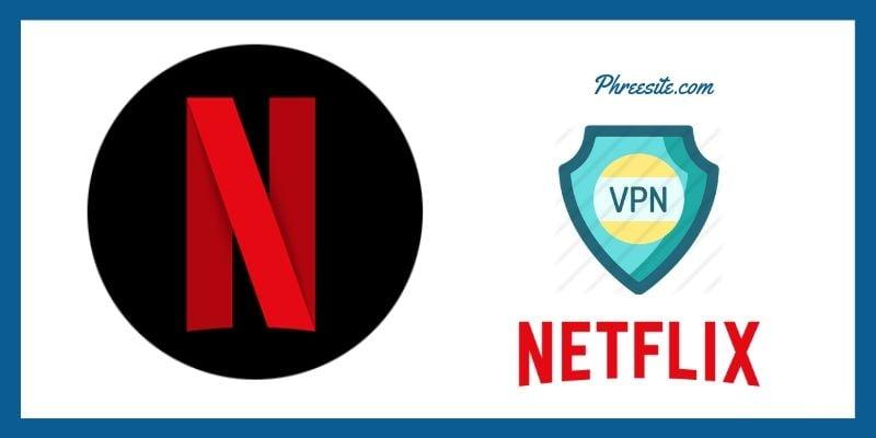 Top Netflix VPNs