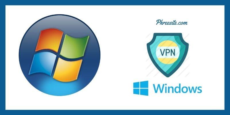 Best Windows VPNs