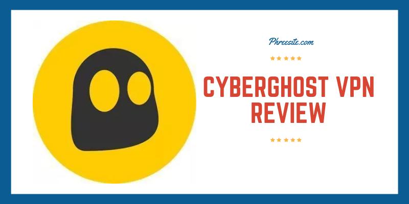 CyberGhost VPN Review