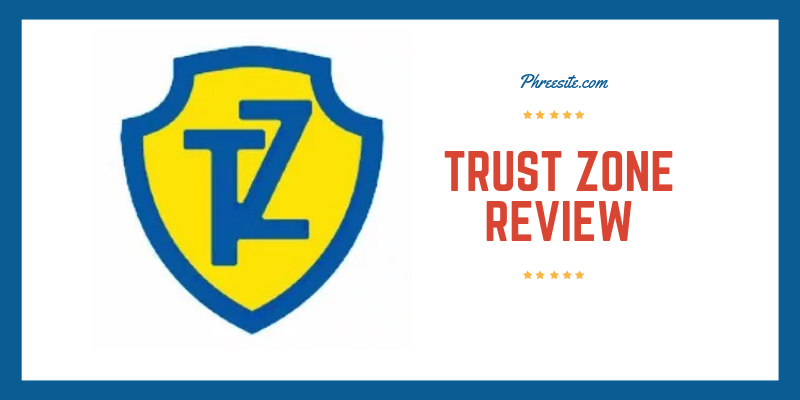 Trust Zone Review