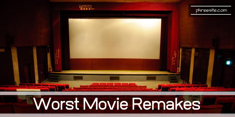 worst movie remakes