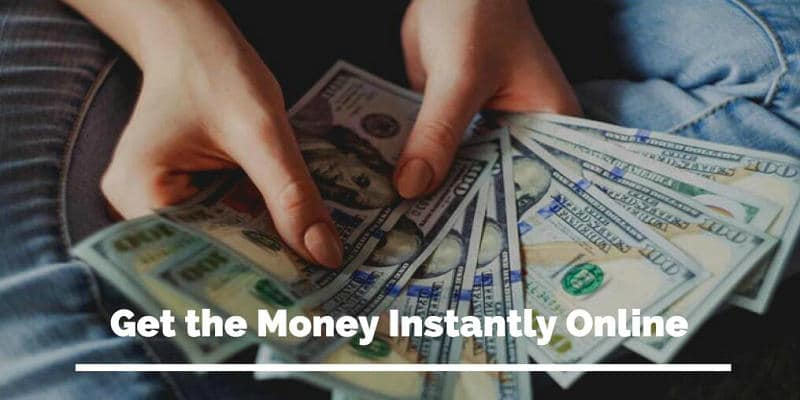 Get the Money Instantly
