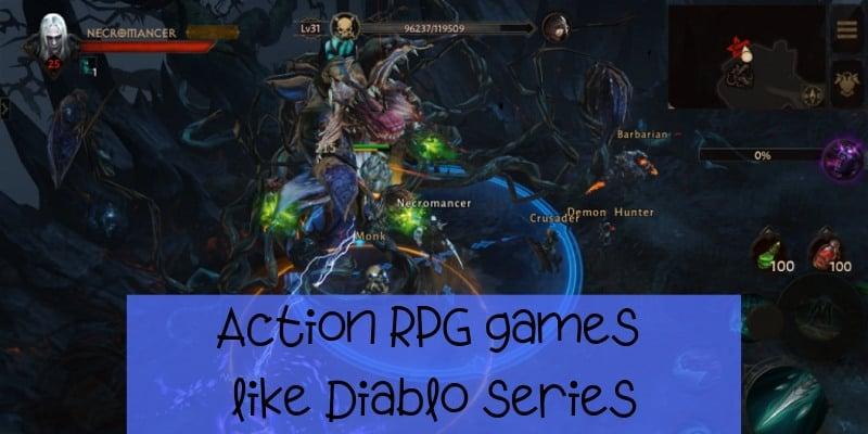 Action RPG games like Diablo series