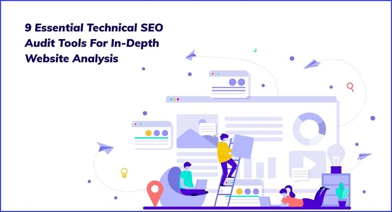 Essential Technical SEO Audit Tools