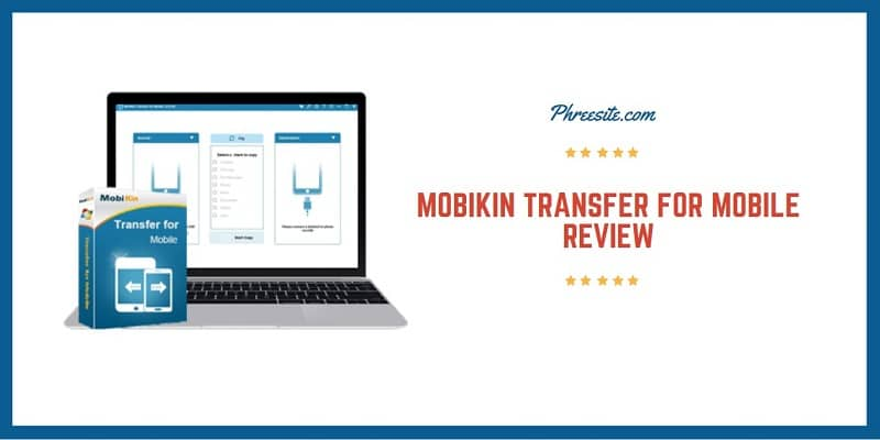 MobiKin Transfer for Mobile Review