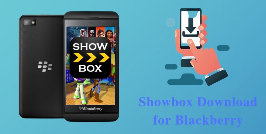 Showbox Download for Blackberry