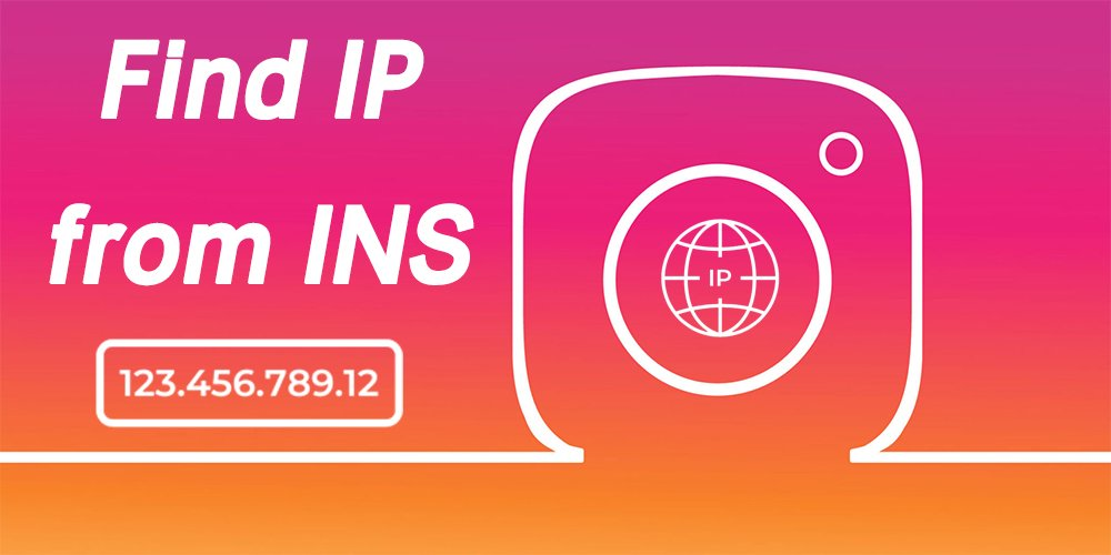 Find IP from instagram