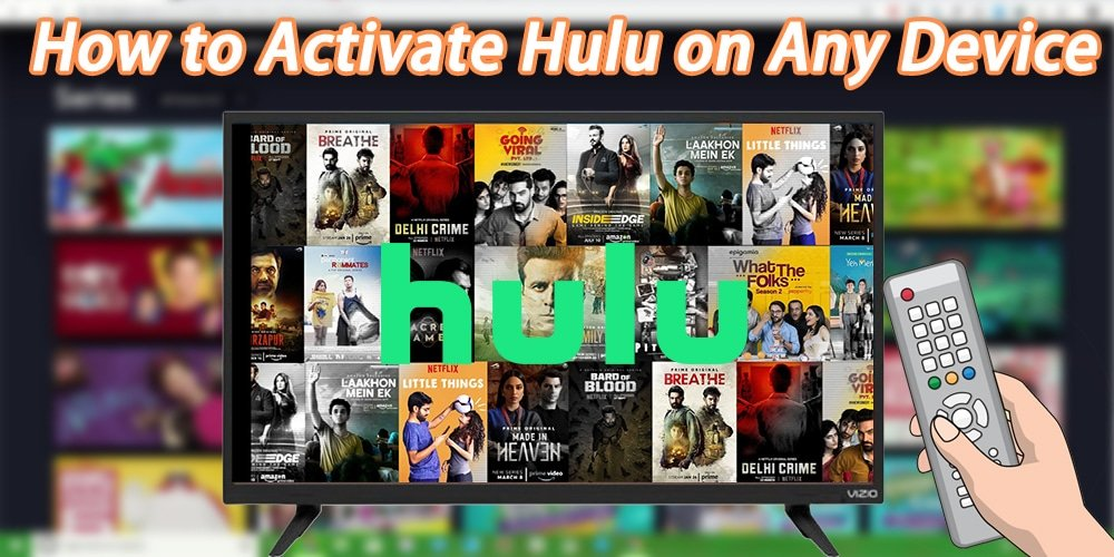 How to activate hulu on any device